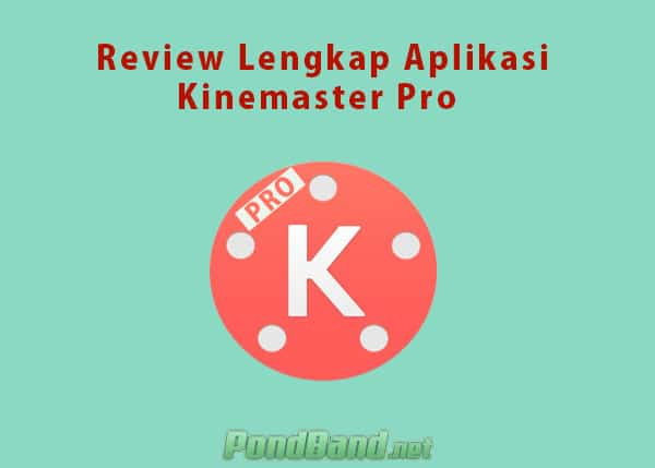 Review Kinemaster Pro