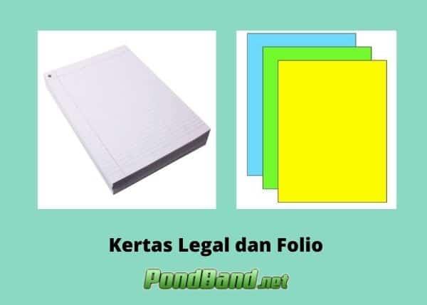Apakah Kertas Legal Sama Dengan Kertas Folio