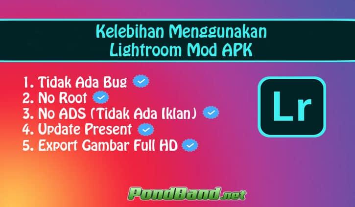 Kelebihan Lightroom Mod APK