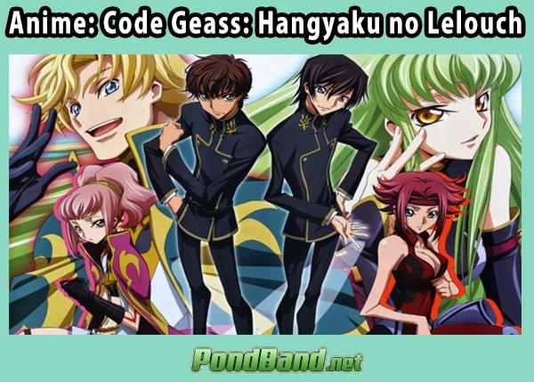 Anime: Code Geass: Hangyaku no Lelouch