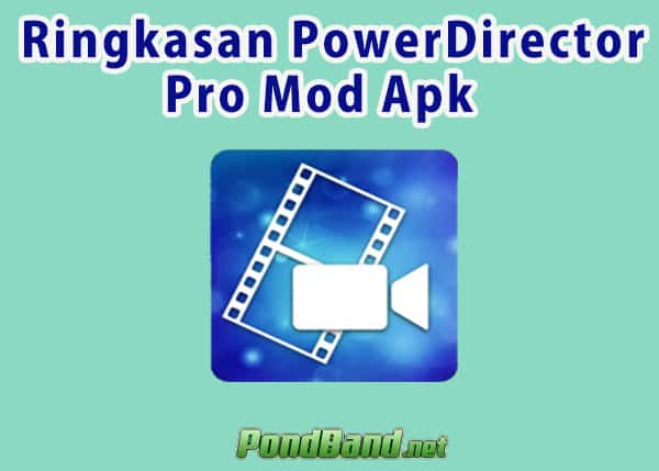 powerdirector pro mod apk 2020