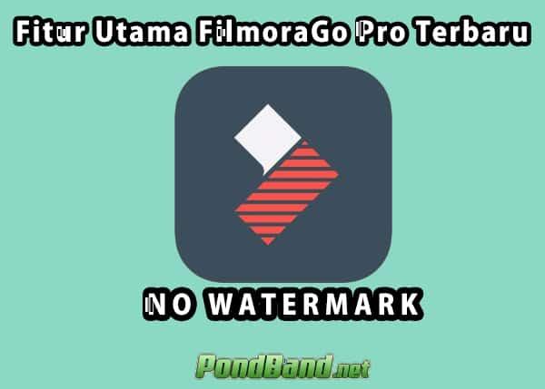 FilmoraGo Pro Apk No Watermark