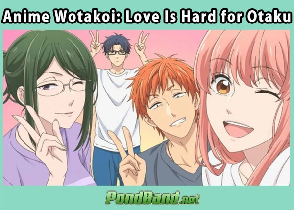 Anime Wotakoi: Love Is Hard for Otaku