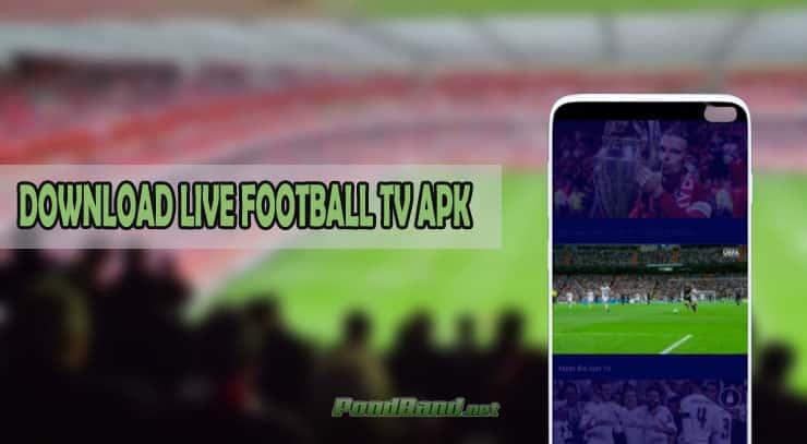 DOWNLOAD LIVE FOOTBALL TV APK