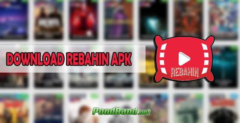 DOWNLOAD REBAHIN APK