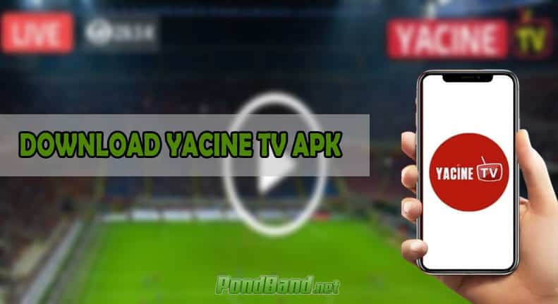 DOWNLOAD YACINE TV APK