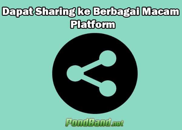 Dapat Sharing ke Berbagai Macam Platform