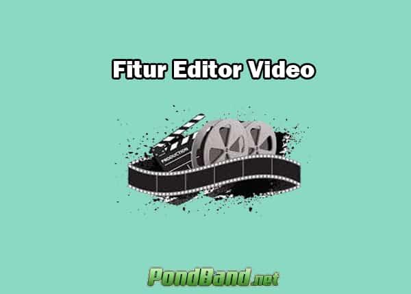 Fitur Editor Video
