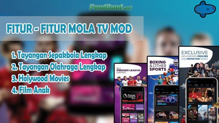 Fitur - Fitur Mola TV Mod