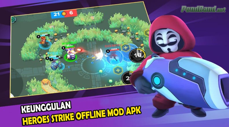 Keunggulan Heroes Strike Offline Mod Apk