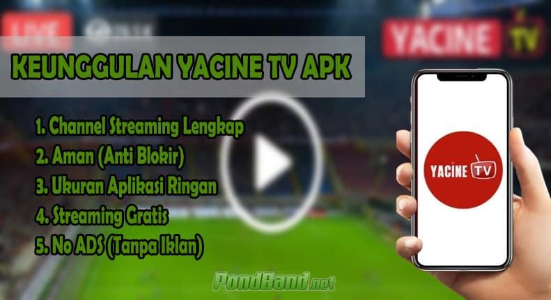 Keunggulan Yacine TV APK