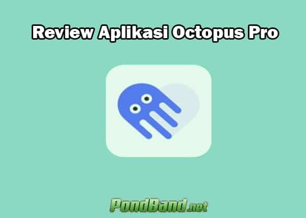 download octopus pro mod terbaru