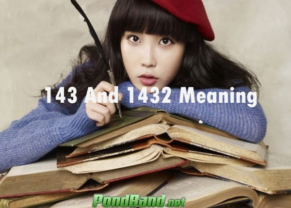 143 And 1432 Meaning