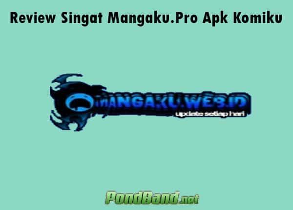 mangaku pro apk download